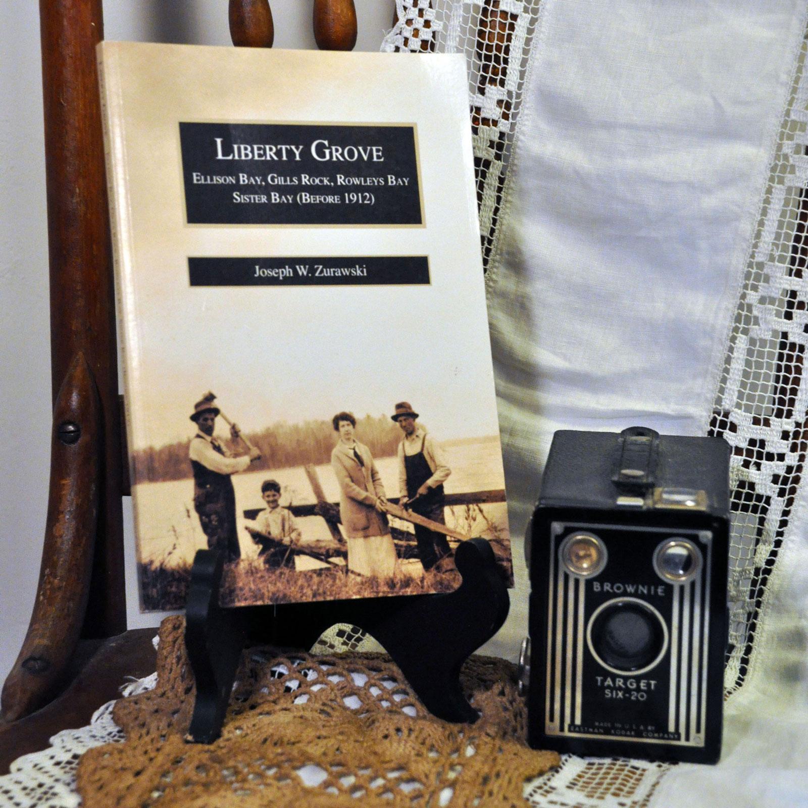 Liberty Grove: Ellison Bay, Gills Rock, & Rowleys Bay (Before 1912) by Joseph W. Zurawski